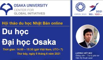 Giới thiệu trực tuyến cơ hội học tập tại Đại học Osaka 2021