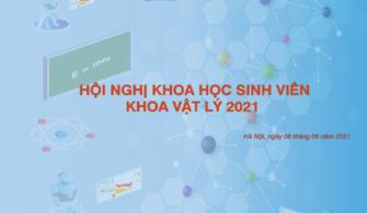 HỘI NGHỊ KHOA HỌC SINH VIÊN KHOA VẬT LÝ NĂM 2021